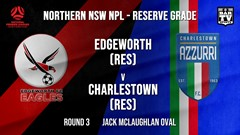 NPL NNSW RES Round 3 - Edgeworth Eagles (Res) v Charlestown Azzurri FC (Res) Slate Image