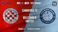 NPL - CAPITAL Series 3 - Canberra FC v Belconnen United Slate Image