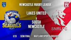 Newcastle Rugby League Semi Final - U19 - Lakes United v South Newcastle Slate Image