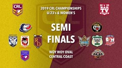 2019 CRL U23s and Womens Semi Final - Central Coast Roosters v Riverina Bulls Slate Image