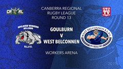 CRRL Round 13 - 1st Grade - Goulburn Workers Bulldogs v West Belconnen Warriors Slate Image