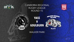 CRRL Round 15 - 1st Grade - Yass Magpies v Goulburn Workers Bulldogs Slate Image