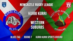 Newcastle Rugby League Round 7 - Blues Tag - Kurri Kurri Bulldogs v Western Suburbs Rosellas Slate Image
