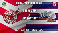 RLGC Semi Final - DLC - Currumbin Eagles v Runaway Bay Slate Image