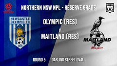 NPL NNSW RES Round 5 - Newcastle Olympic (Res) v Maitland FC (Res) Slate Image