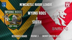 Newcastle Rugby League Round 3 - Reserves Grade - Wyong Roos v South Newcastle Slate Image