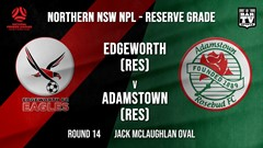 NPL NNSW RES Round 14 - Edgeworth Eagles (Res) v Adamstown Rosebud FC (Res) Slate Image