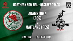 NPL NNSW RES Semi Final - Adamstown Rosebud FC (Res) v Maitland FC (Res) Slate Image