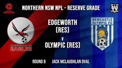 NPL NNSW RES Round 8 - Edgeworth Eagles (Res) v Newcastle Olympic (Res) Slate Image