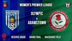 MINI GAME: Herald Women's Premier League Grand Final - Reserve Grade - Newcastle Olympic (Women's) v Adamstown Women Slate Image