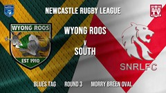 Newcastle Rugby League Round 3 - Blues Tag - Wyong Roos v South Newcastle Slate Image