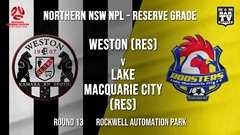 NPL NNSW RES Round 13 - Weston Workers FC (Res) v Lake Macquarie City FC (Res) Slate Image